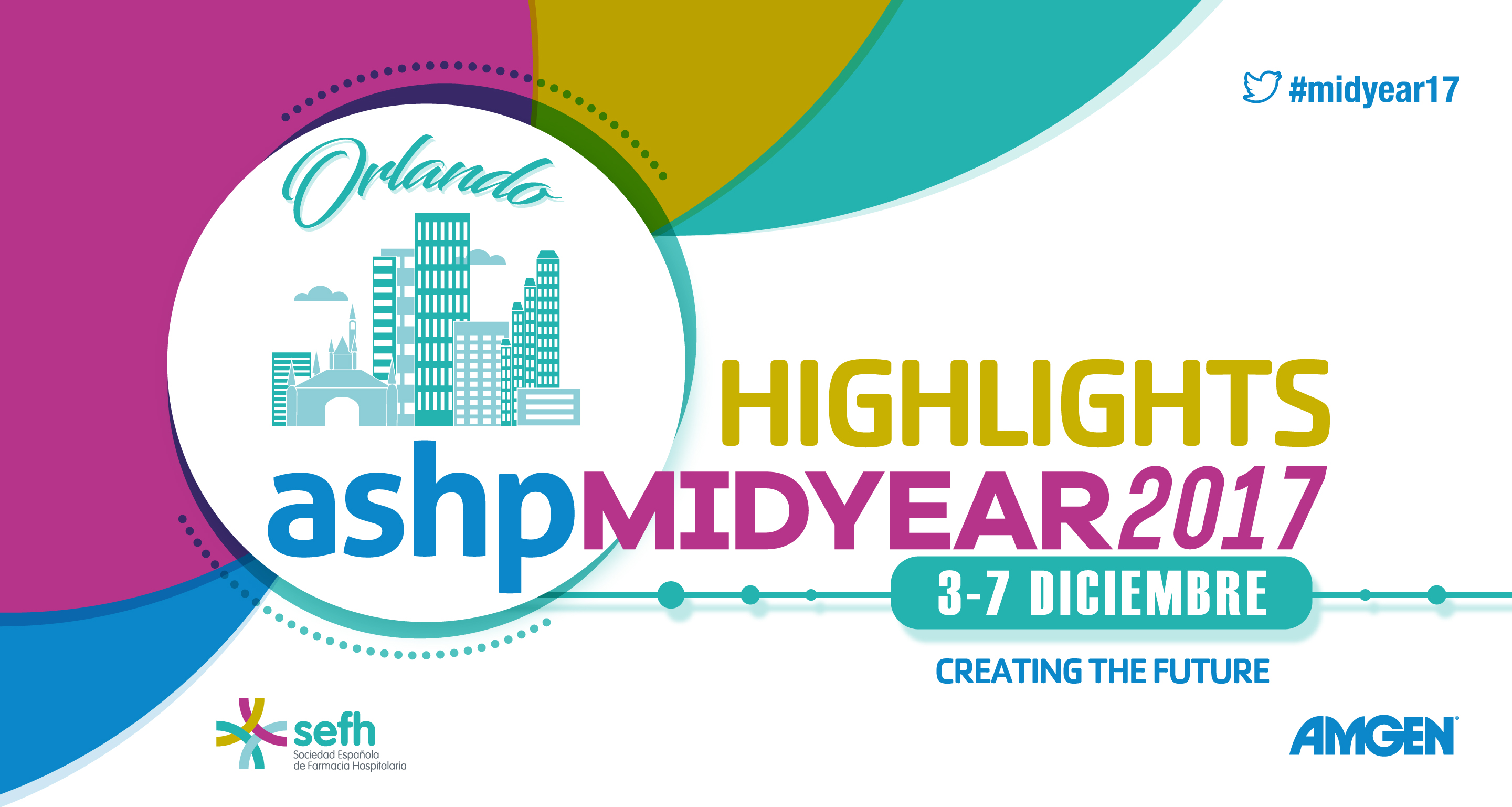 ASHP Midyear 2017 Highlights y Jornada Post-Midyear (Parte II)