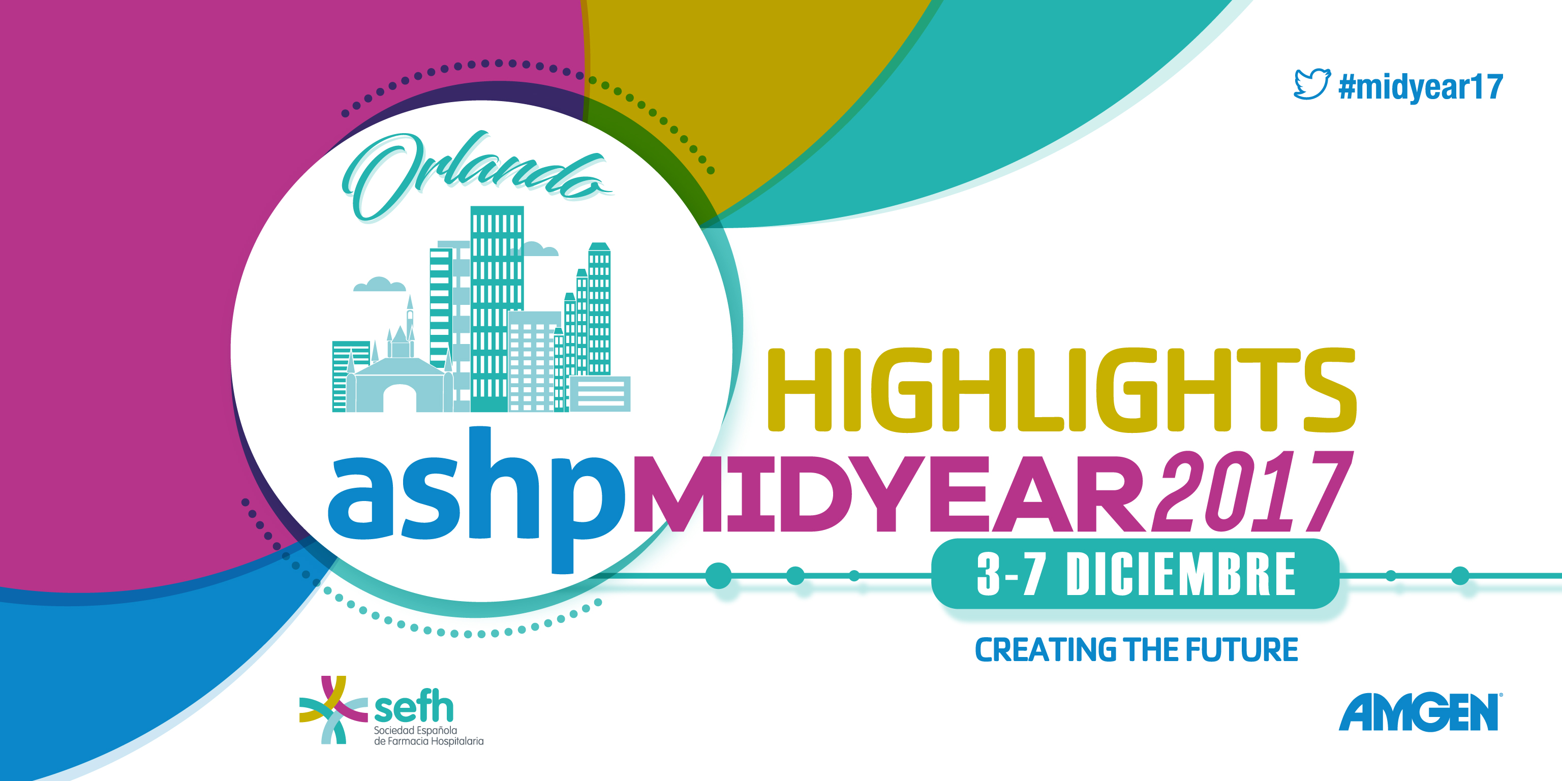 ASHP Midyear 2017 Highlights y Jornada Post-Midyear